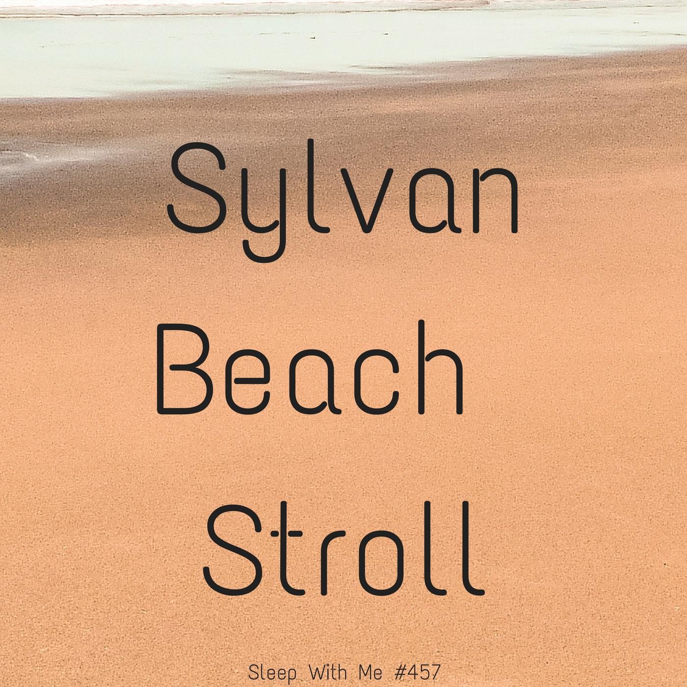 Sylvan Beach Stroll | Sleep With Me #457