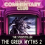 Artwork for COMMENTARY CLUB - Minisode 021 - The Storyteller - The Greek Myths Part II