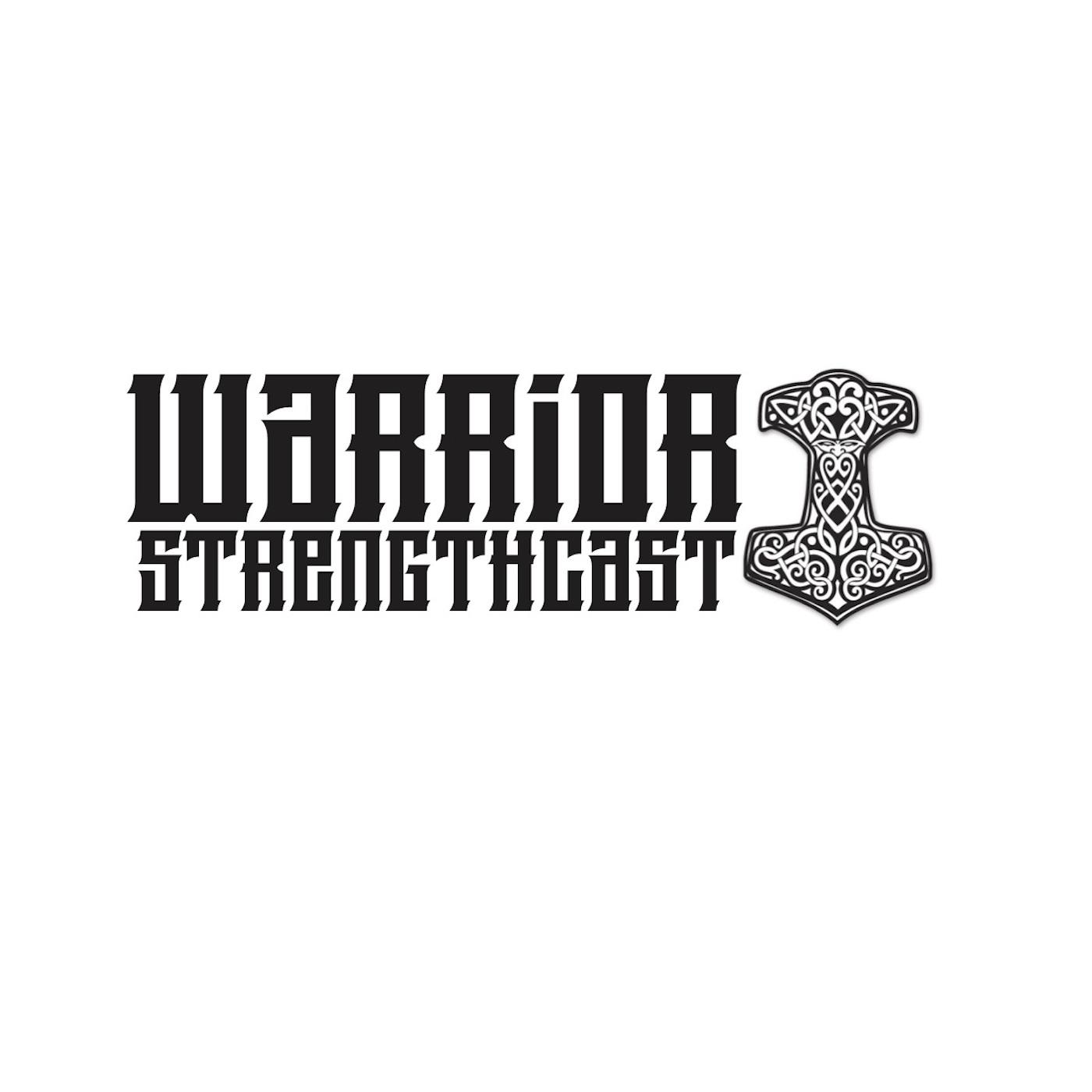 Warrior Strengthcast show art