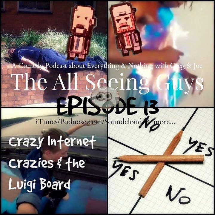 Artwork for Ep 13: Crazy Internet Crazies & The Luigi Board