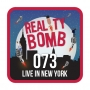 Artwork for Reality Bomb Episode 073 - Live in New York
