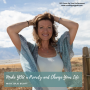 Artwork for 103. Make YOU a Priority and Change Your Life with Julie Scott