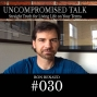 Artwork for Uncompromised Talk with Ron Renaud - Overview of Where We've Been