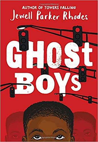 Episode 108 - Ghost Boys by Jewell Parker Rhodes