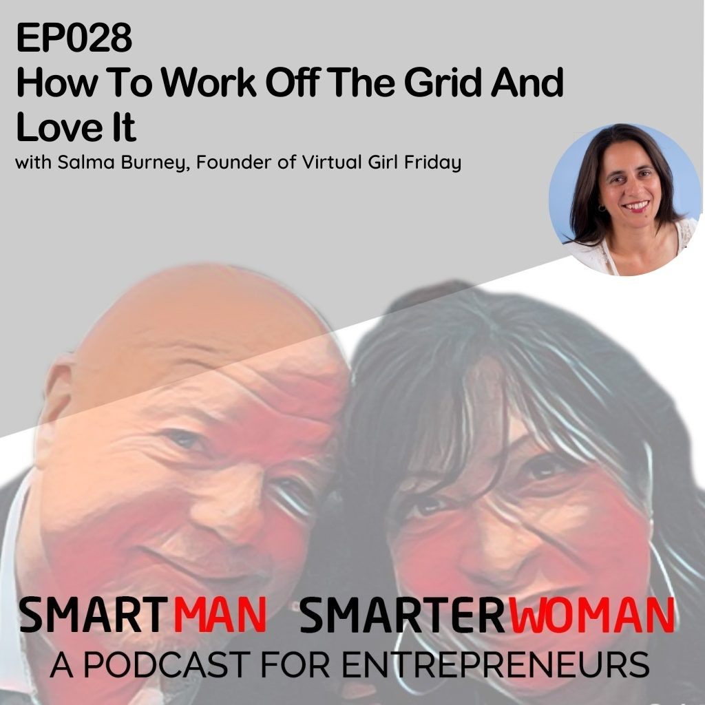 Episode 28: Salma Burney - How To Work Off The Grid And Love It