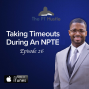 Artwork for Taking Timeouts During An NPTE