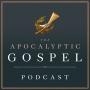 """Artwork for E1: Why """"Apocalyptic Gospel""""?"""