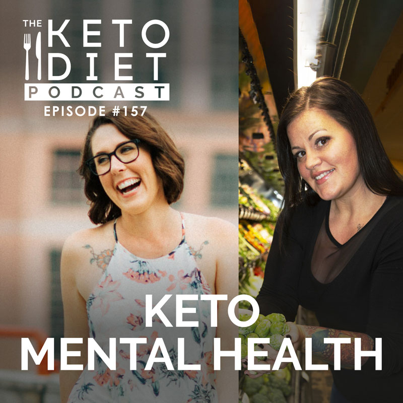 #157 Keto Mental Health with Kyndra Holley