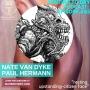 """Artwork for #85 Nate Van Dyke, Paul Hermann """"Resting Upstanding-Citizen Face"""""""