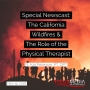 Artwork for TMNews #62: Nov 19, 2018: THE CALIFORNIA WILDFIRES: FT. KAT PETERSON, PT, DPT ON THE PT ROLE IN DISASTER RELIEF