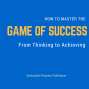 Artwork for Invincible0011-How to master the Game of Success