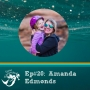 """Artwork for 20: Re-discovering your passions as a mom. How to begin """"adventuring with kids"""". Interview Amanda Edmonds"""