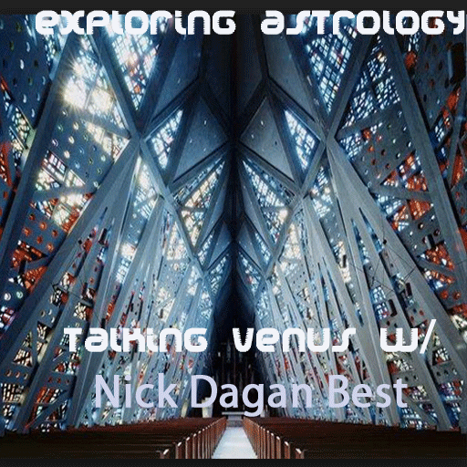 Exploring Astrology: Talking Venus Rx with Nick Dagan Best
