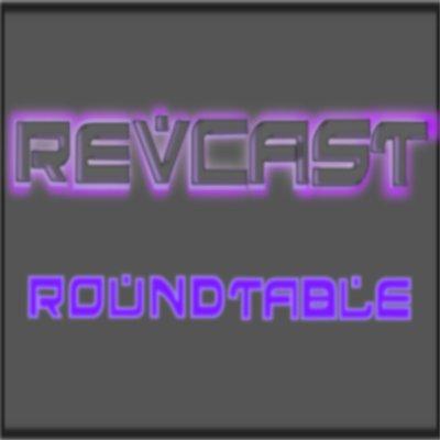 Revcast Roundtable Episode 024 - Star Trek Retrospective