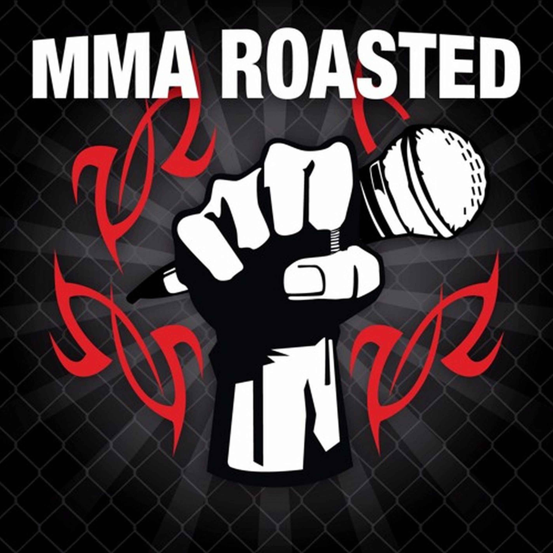 MMA Roasted show art