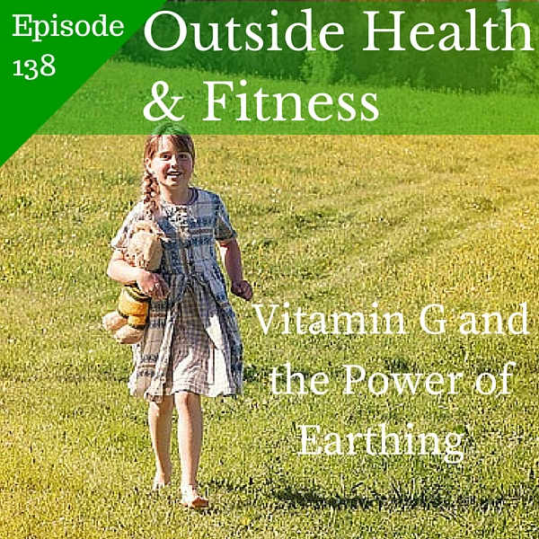 Artwork for Vitamin G and the Power of Earthing
