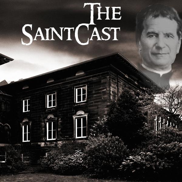 SaintCast #131, A Saintly Ghost Story, John Bosco, Saints on I-5 in California, All Saints Day, audio feedback +1.312.235.2278