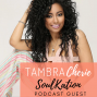 Artwork for How To Turn Your Passion Into Purpose with Tambra Cherie