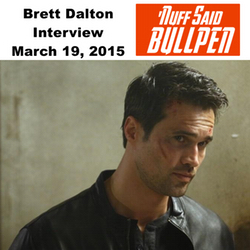 Interview with Brett Dalton - March 19, 2015