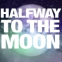 Artwork for 6 - Halfway to the Moon
