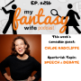 Artwork for My Fantasy Wife Podcast Ep. #216 with comedian guest CHLOE RADCLIFFE!