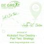 Artwork for BGG47: Kickstart Your Destiny-Part Two: Strategy