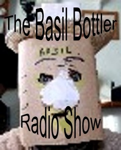 The Basil Bottler Radio Show Promo.