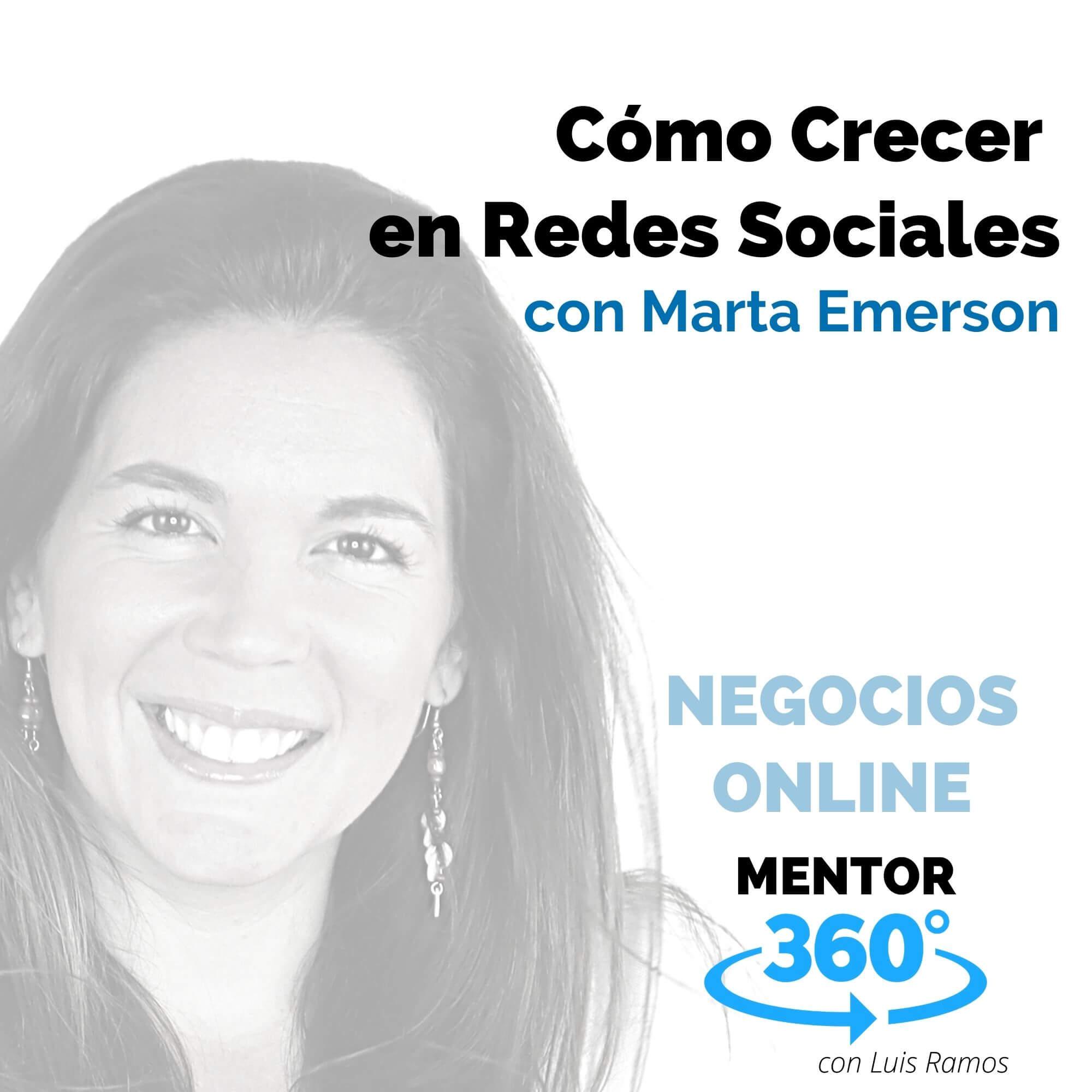 Cómo Crecer en Redes Sociales, con Marta Emerson - MENTOR360