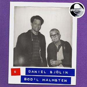 #6: Daniel Sjölin & Bodil Malmsten