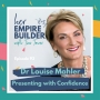 Artwork for 93: Vocal and Body language Coach Dr Louise Mahler on presenting with confidence