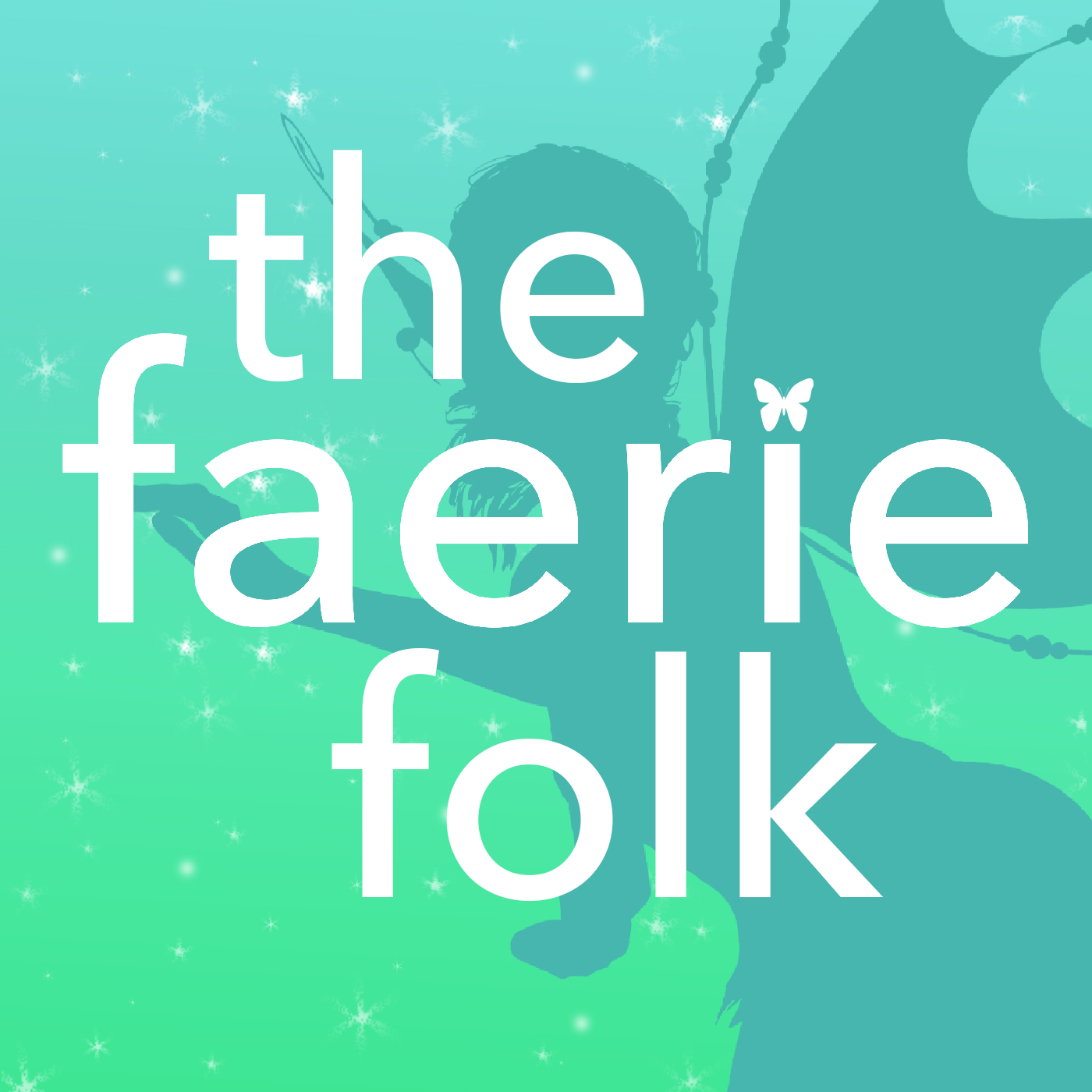 The Faerie Folk - Folklore, Myths and Legends from the U.K