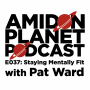Artwork for E037: Staying Mentally Fit with Pat Ward