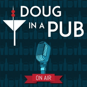 Doug in a Pub podcast