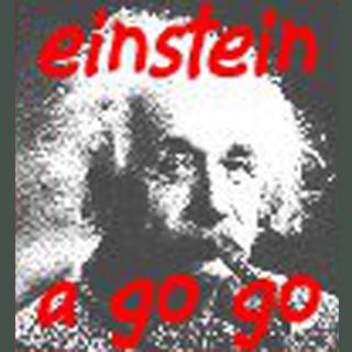 Einstein A Go Go - 6 December 2015