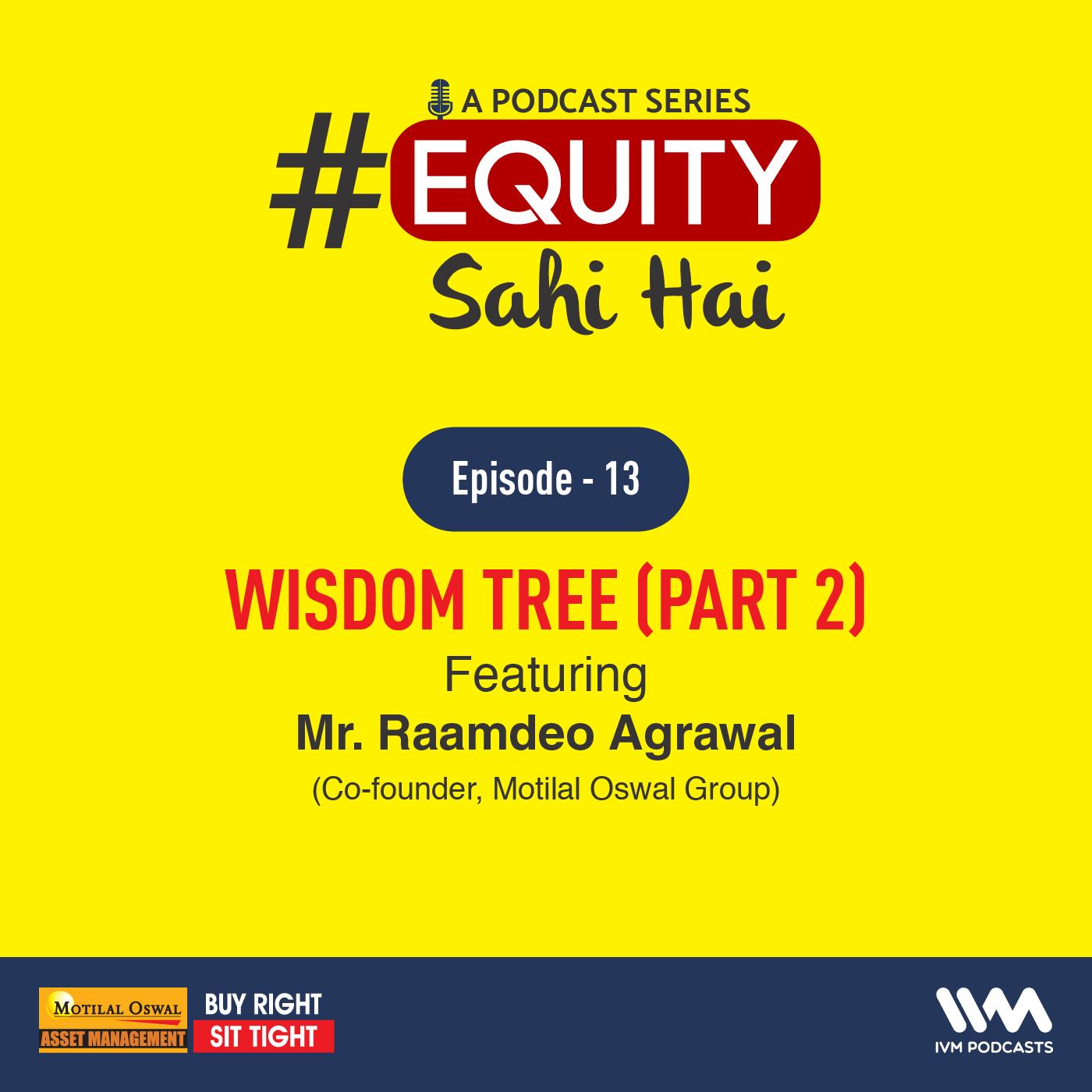 Ep. 13: Wisdom Tree (Part 2)