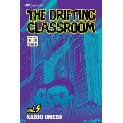 The Drifting Classroom Volume 5 by Kazuo Umezu
