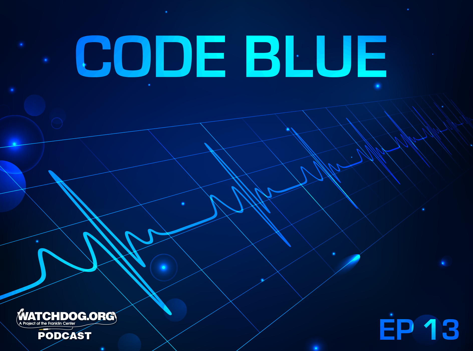 watchdog podcast code blue medicaid expansion math doesn t add up