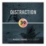 Artwork for Episode 39: Distraction