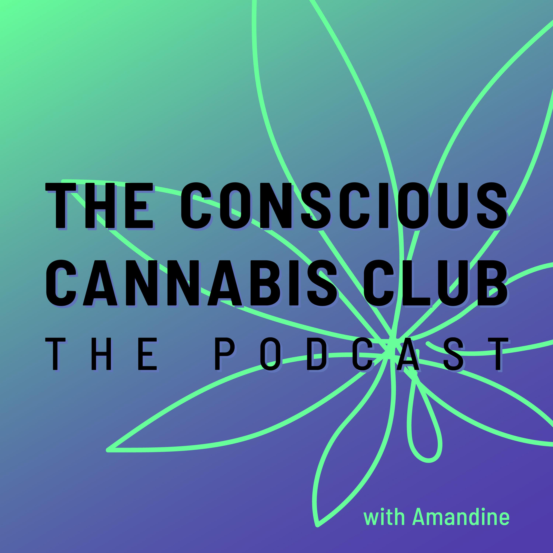 The Conscious Cannabis Club - The Podcast show art