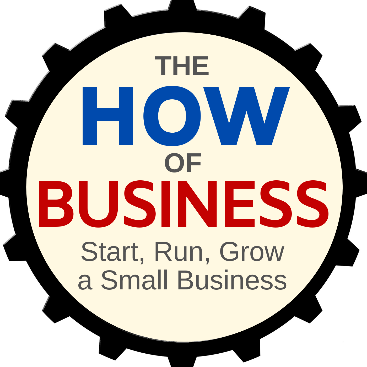 The How of Business - How to start, run & grow a small business.