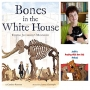 Artwork for Reading With Your Kids - Bones In The White House
