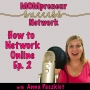 Artwork for How To Network Online Ep. 2