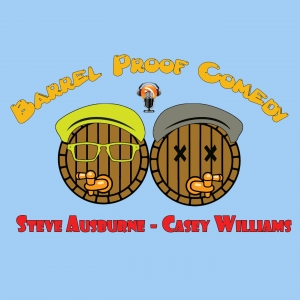 The Barrel Proof Comedy Podcast
