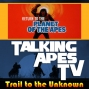 Artwork for TALKING APES TV: Trail to the Unknown