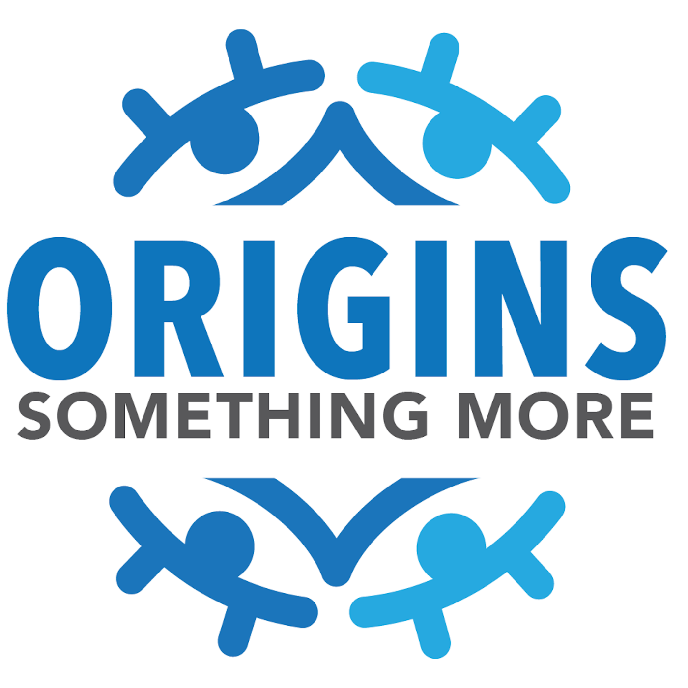 Origins: Something More