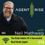 Artwork for The Daily Habits Of A Successful Real Estate Agent - Episode #175