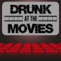 Artwork for Drunk At The Movies - Adventureland