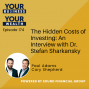 Artwork for 174 - The Hidden Costs of Investing: An Interview with Dr. Stefan Sharkansky