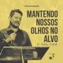 Artwork for Mantendo nossos olhos no alvo (Pr. Walmir Andrade) (7 Dias de Oração) | Podcasts SIBAPA