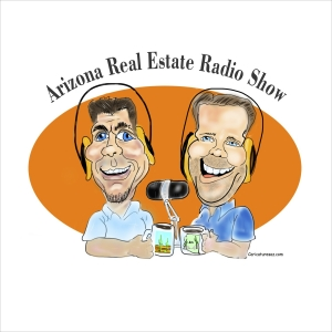 Arizona Real Estate Radio Show's Podcast